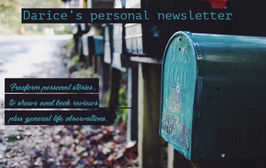 Darice's personal newsletter