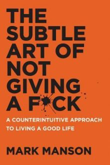 Book cover of the subtle art of not giving a fuck