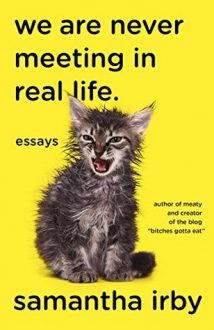 Book cover of we are never meeting in real life