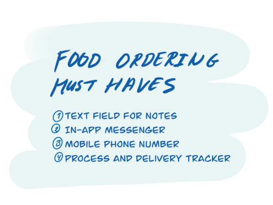 The ideal food ordering app 1. Text field for notes 2. In-app messenger 3. Mobile phone number 4. Process and delivery tracker